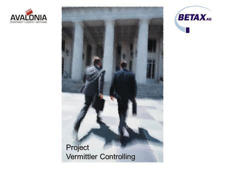 Project Vermittler Controlling.