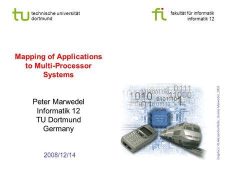 Mapping of Applications to Multi-Processor Systems