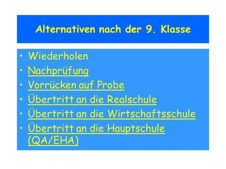 Alternativen nach der 9. Klasse