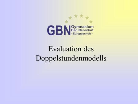 Evaluation des Doppelstundenmodells