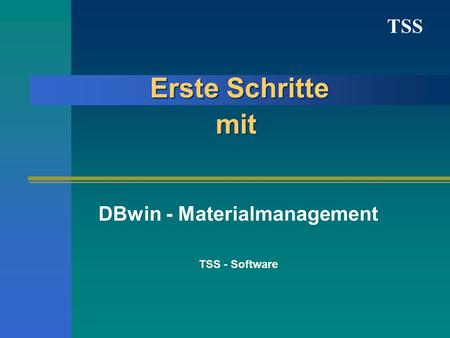 DBwin - Materialmanagement TSS - Software