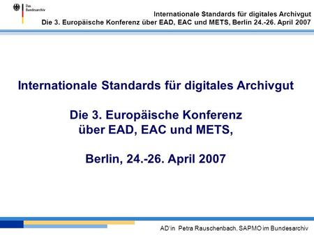 Internationale Standards für digitales Archivgut