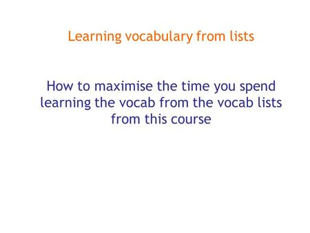 Learning vocabulary from lists