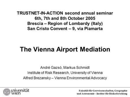 The Vienna Airport Mediation