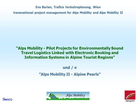 """Alps Mobility II - Alpine Pearls"""