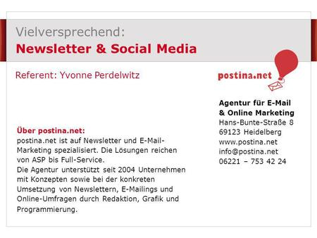 Vielversprechend: Newsletter & Social Media