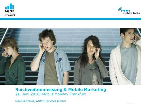 Reichweitenmessung & Mobile Marketing 21