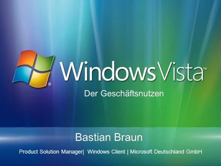 Product Solution Manager| Windows Client | Microsoft Deutschland GmbH