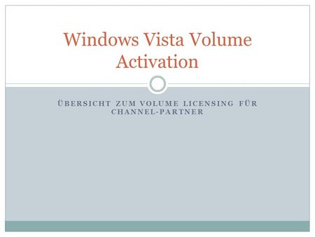 Windows Vista Volume Activation