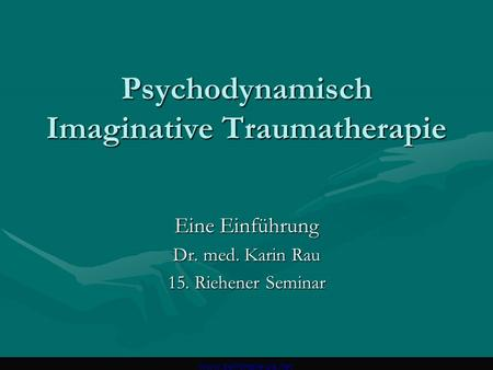 Psychodynamisch Imaginative Traumatherapie