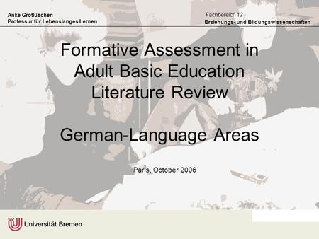 Formative Assessment in Adult Basic Education Literature Review German-Language Areas Paris, October 2006.