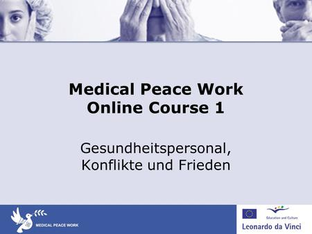 Medical Peace Work Online Course 1
