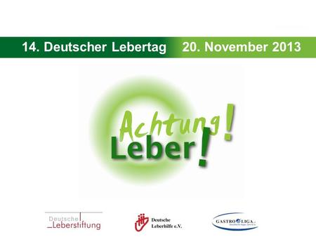 14. Deutscher Lebertag 20. November 2013.