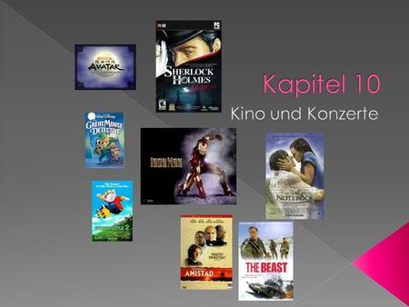 verbringenTo spend time mögenTo like, care for Was für Filme magst du gern?What kind of movies do you like? Der FilmMovie Der AbenteuerfilmAdventure movie.