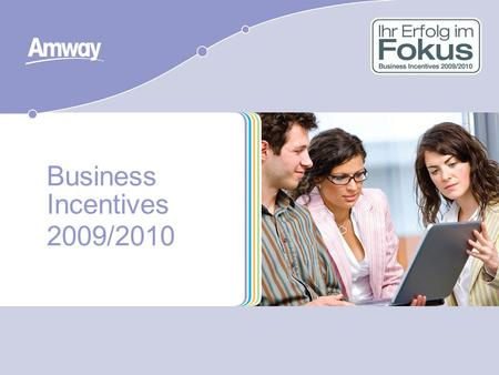 Business Incentives 2009/2010.