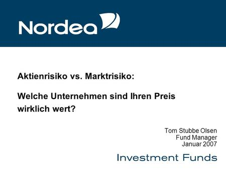 Tom Stubbe Olsen Fund Manager Januar 2007