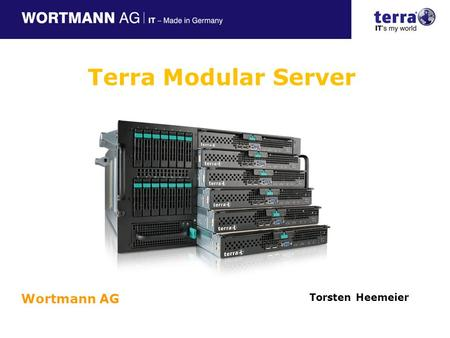 Terra Modular Server Wortmann AG Torsten Heemeier Referent.