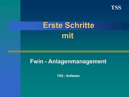 Fwin - Anlagenmanagement TSS - Software