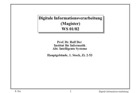 Digitale Informationsverarbeitung (Magister) WS 01/02