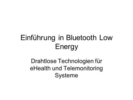 Einführung in Bluetooth Low Energy
