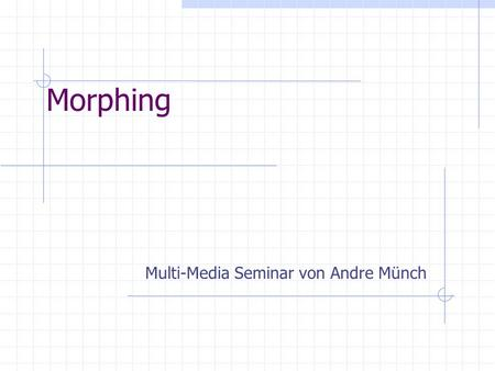 Multi-Media Seminar von Andre Münch