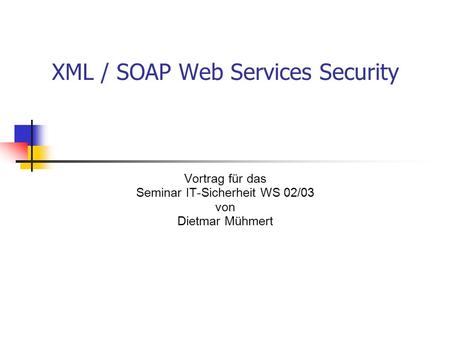 XML / SOAP Web Services Security