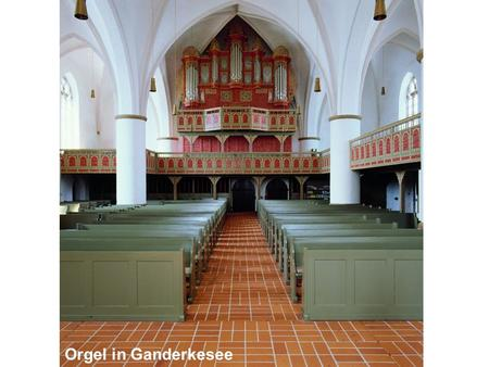 Orgel in Ganderkesee.