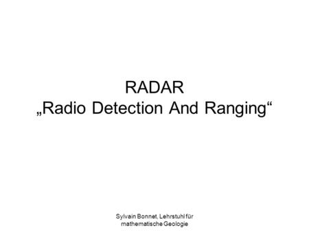 "RADAR ""Radio Detection And Ranging"""