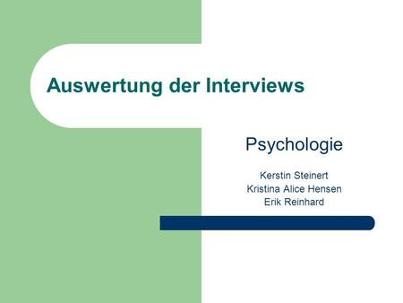 Auswertung der Interviews