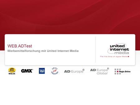 WEB.ADTest Werbemittelforschung mit United Internet Media.