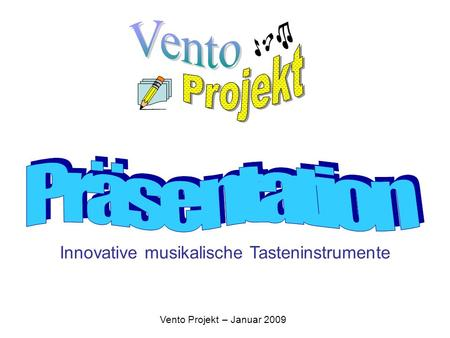 Innovative musikalische Tasteninstrumente
