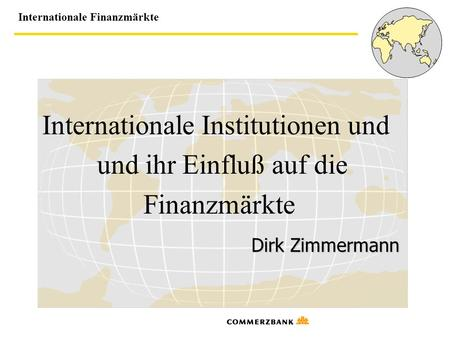 Internationale Institutionen und