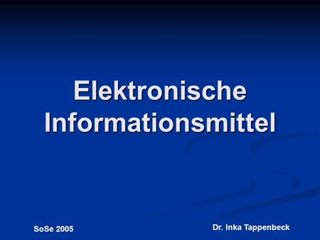 Elektronische Informationsmittel