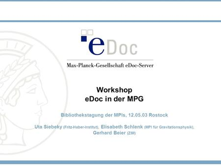 Präsentation - eDoc Workshop, Rostock