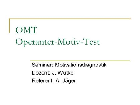OMT Operanter-Motiv-Test