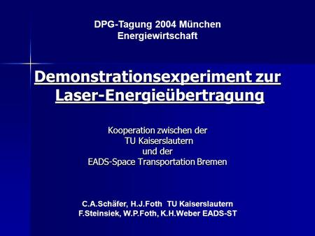 Demonstrationsexperiment zur Laser-Energieübertragung