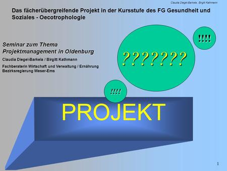 ??????? !!!! Seminar zum Thema Projektmanagement in Oldenburg