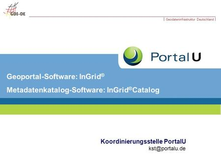 Geoportal-Software: InGrid® Metadatenkatalog-Software: InGrid®Catalog