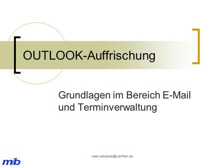 OUTLOOK-Auffrischung