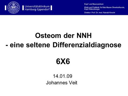 - eine seltene Differenzialdiagnose