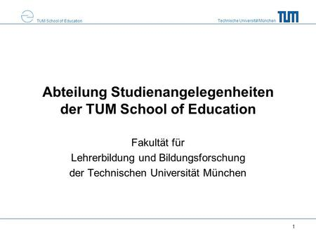 Abteilung Studienangelegenheiten der TUM School of Education