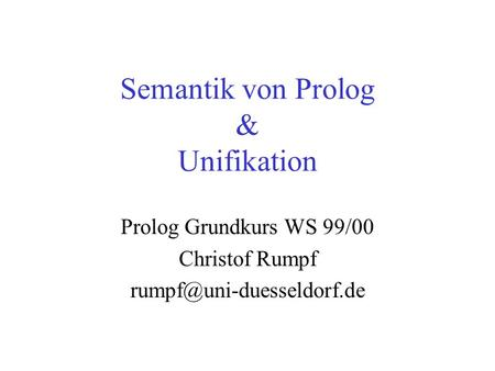 Semantik von Prolog & Unifikation