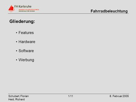 Gliederung: Features Hardware Software Werbung.