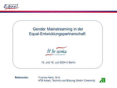 Gender Mainstreaming in der Equal-Entwicklungspartnerschaft