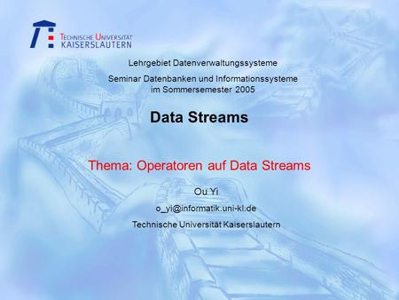 Thema: Operatoren auf Data Streams