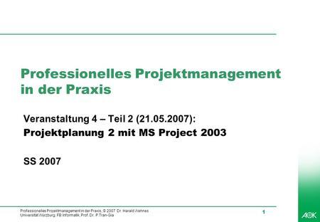 Professionelles Projektmanagement in der Praxis - ppt herunterladen