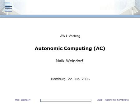 Autonomic Computing (AC)