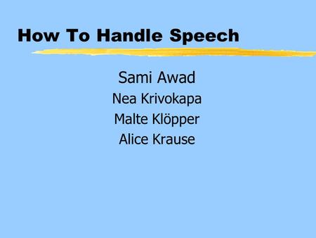 How To Handle Speech Sami Awad Nea Krivokapa Malte Klöpper