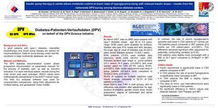Insulin pump therapy in adults allows metabolic control at lower rates of hypoglycemia along with reduced insulin doses – results from the nationwide DPV-survey.