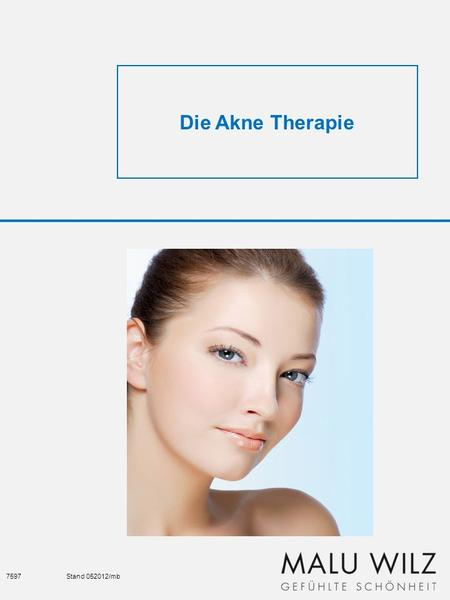 Die Akne Therapie 7597	Stand 052012/mb.